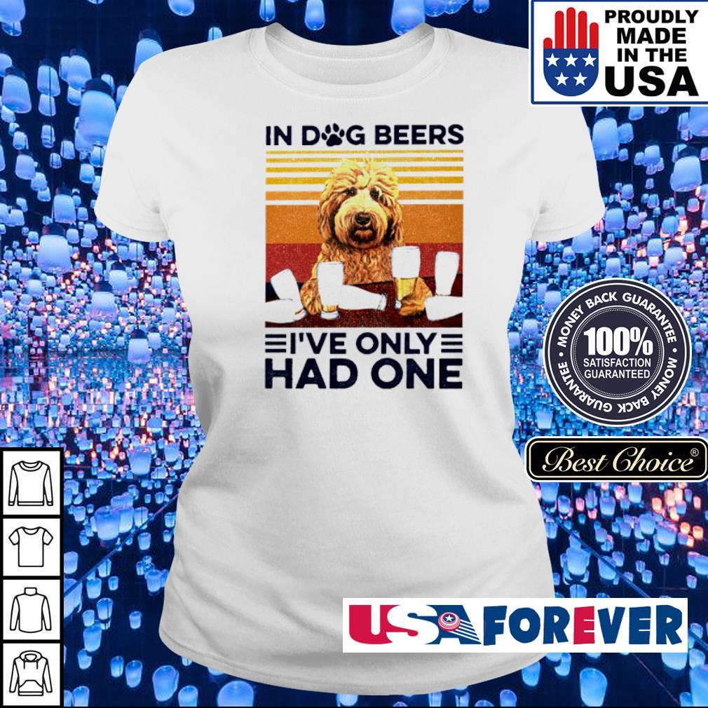 In dog beers I've only had one vintage s ladies