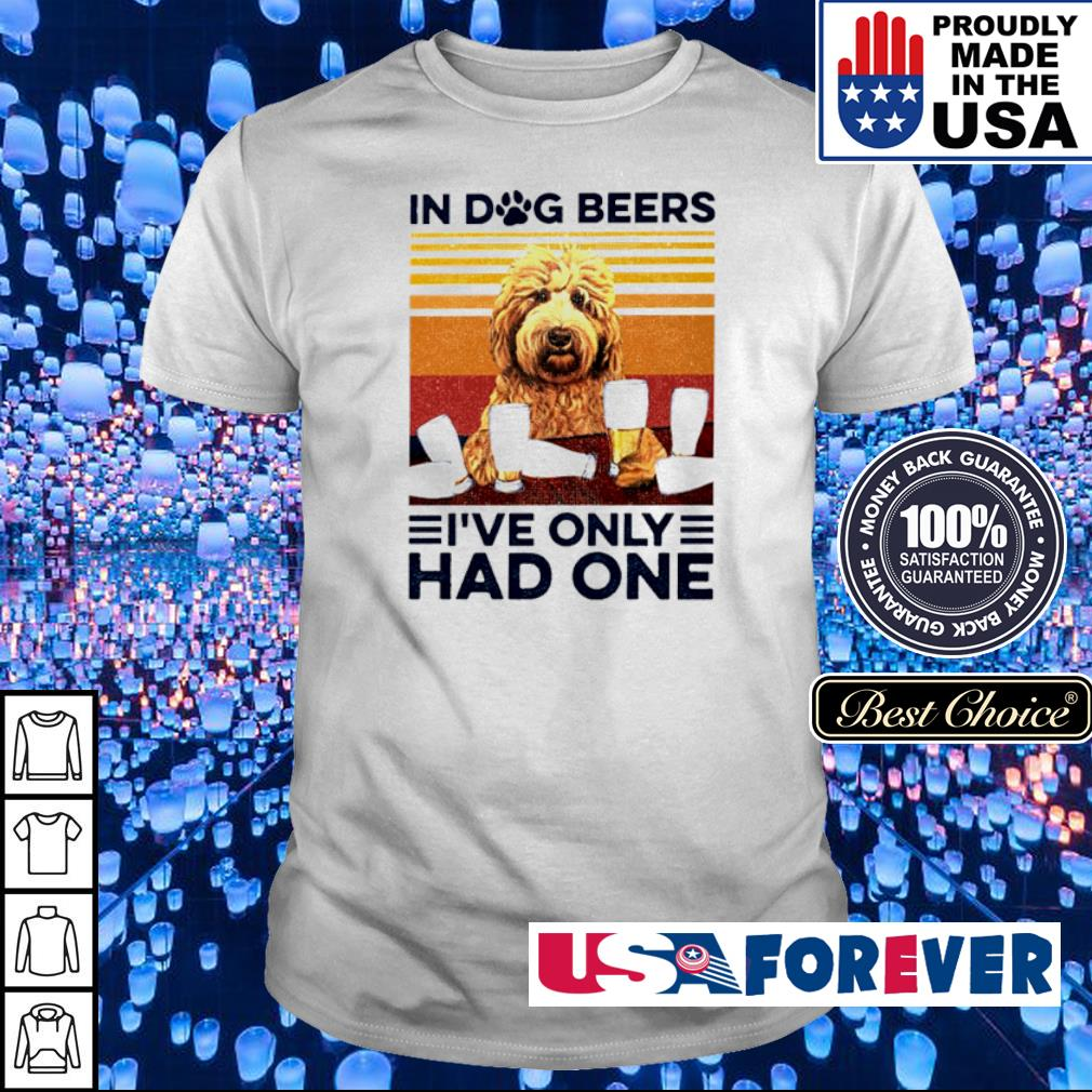 In dog beers I've only had one vintage shirt
