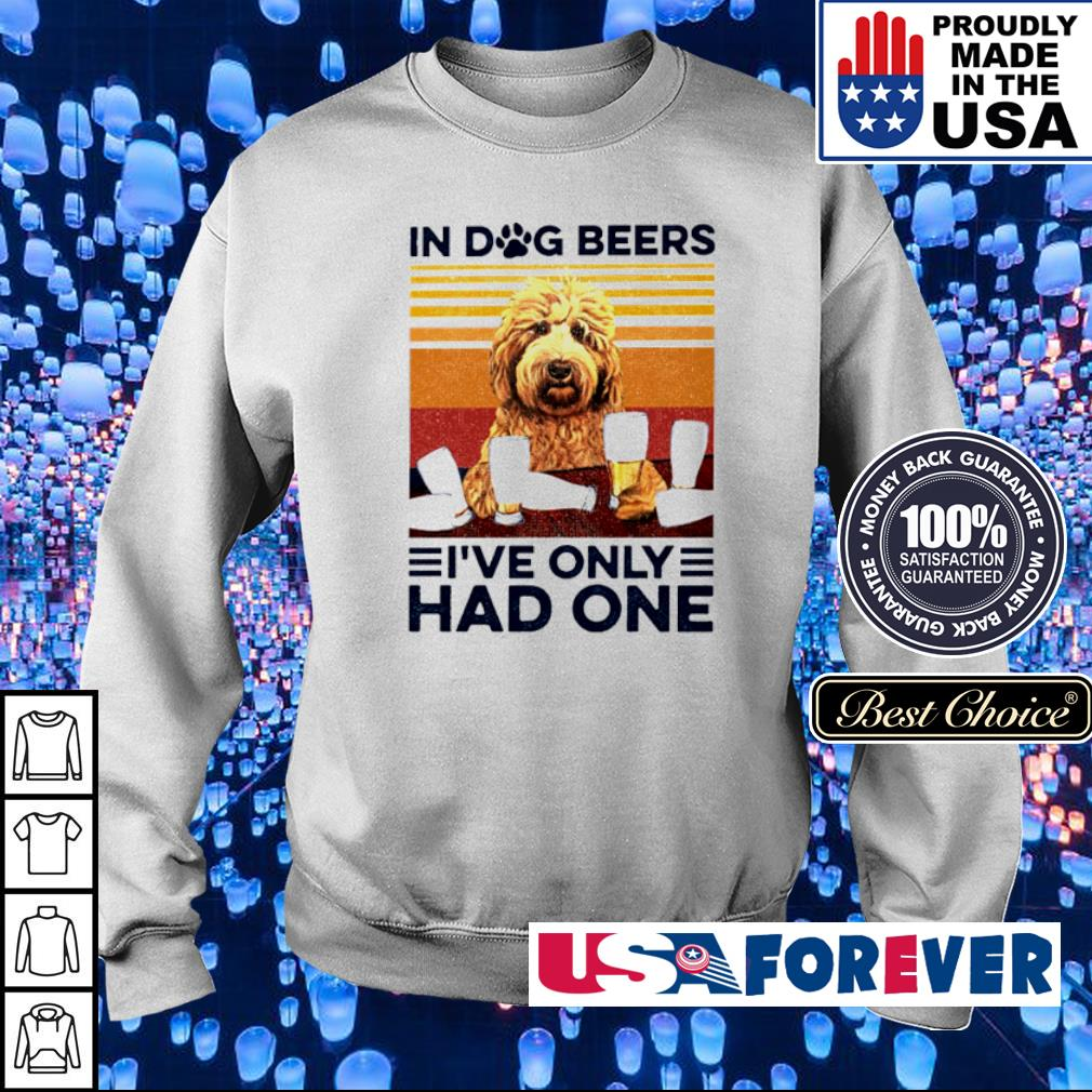 In dog beers I've only had one vintage s sweater