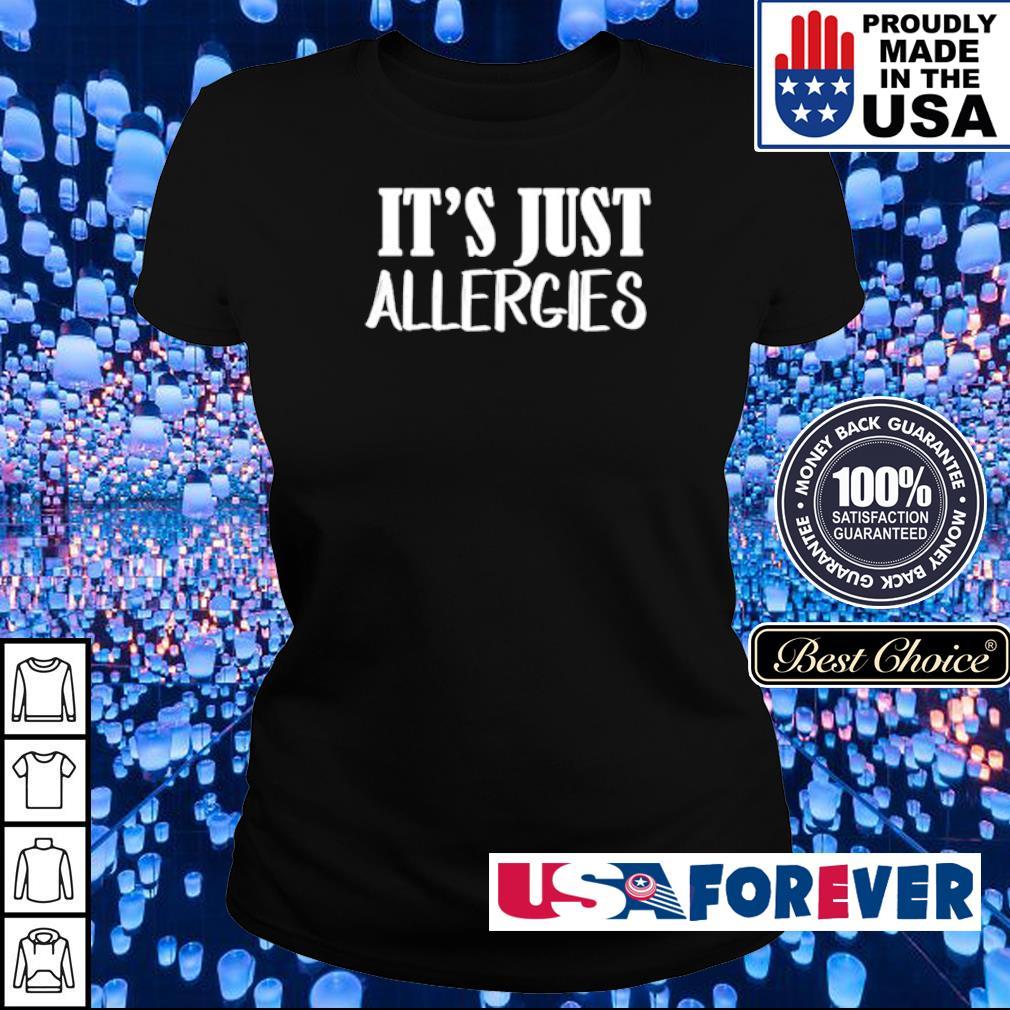 It's just allergies s ladies