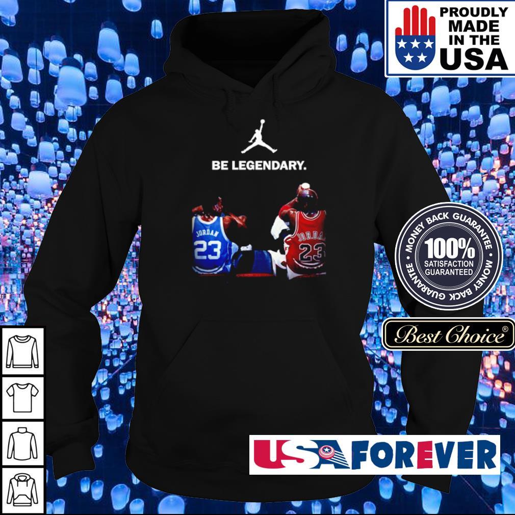 Jordan 23 be legendary s hoodie