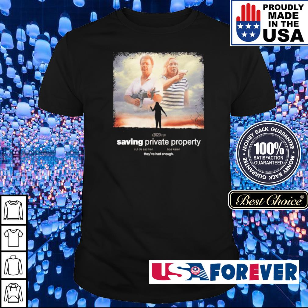 Ken and Karen saving private property they've had enough shirt