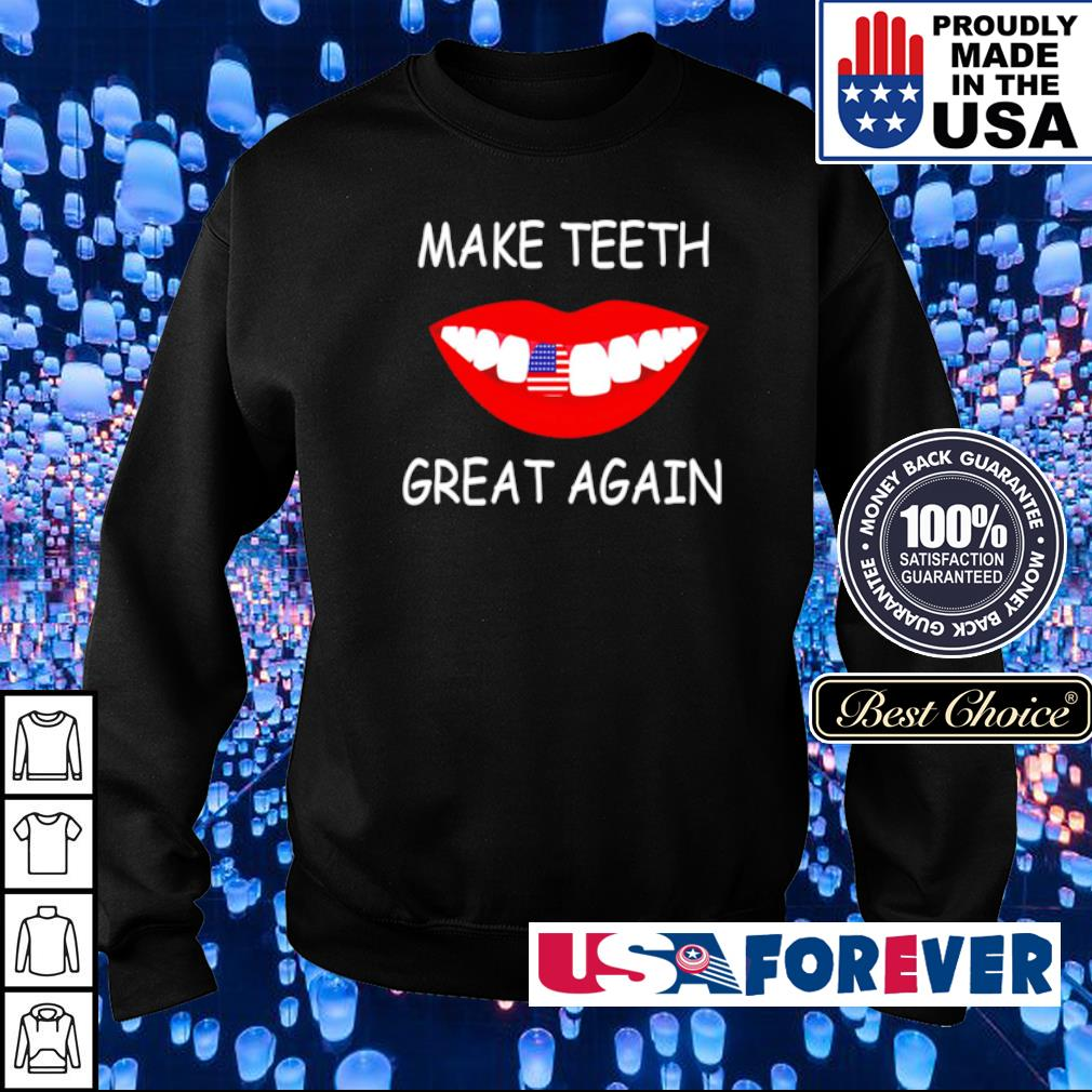 Make teeth great again s sweater