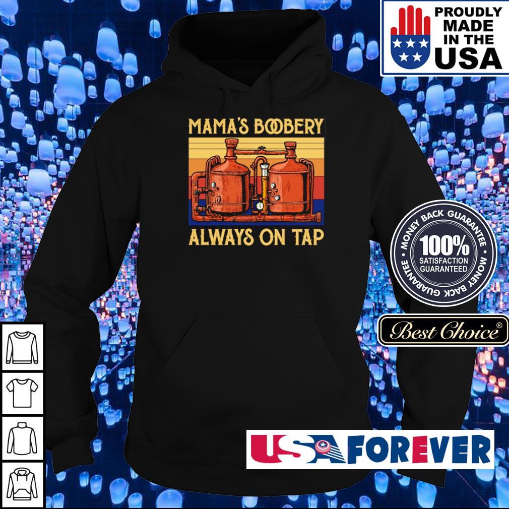 Mama's bobery always on tap vintage s hoodie