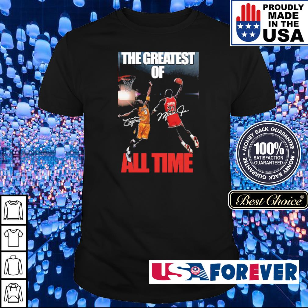 Michael Jordan Kobe Bryant the greatest of all time signatures shirt