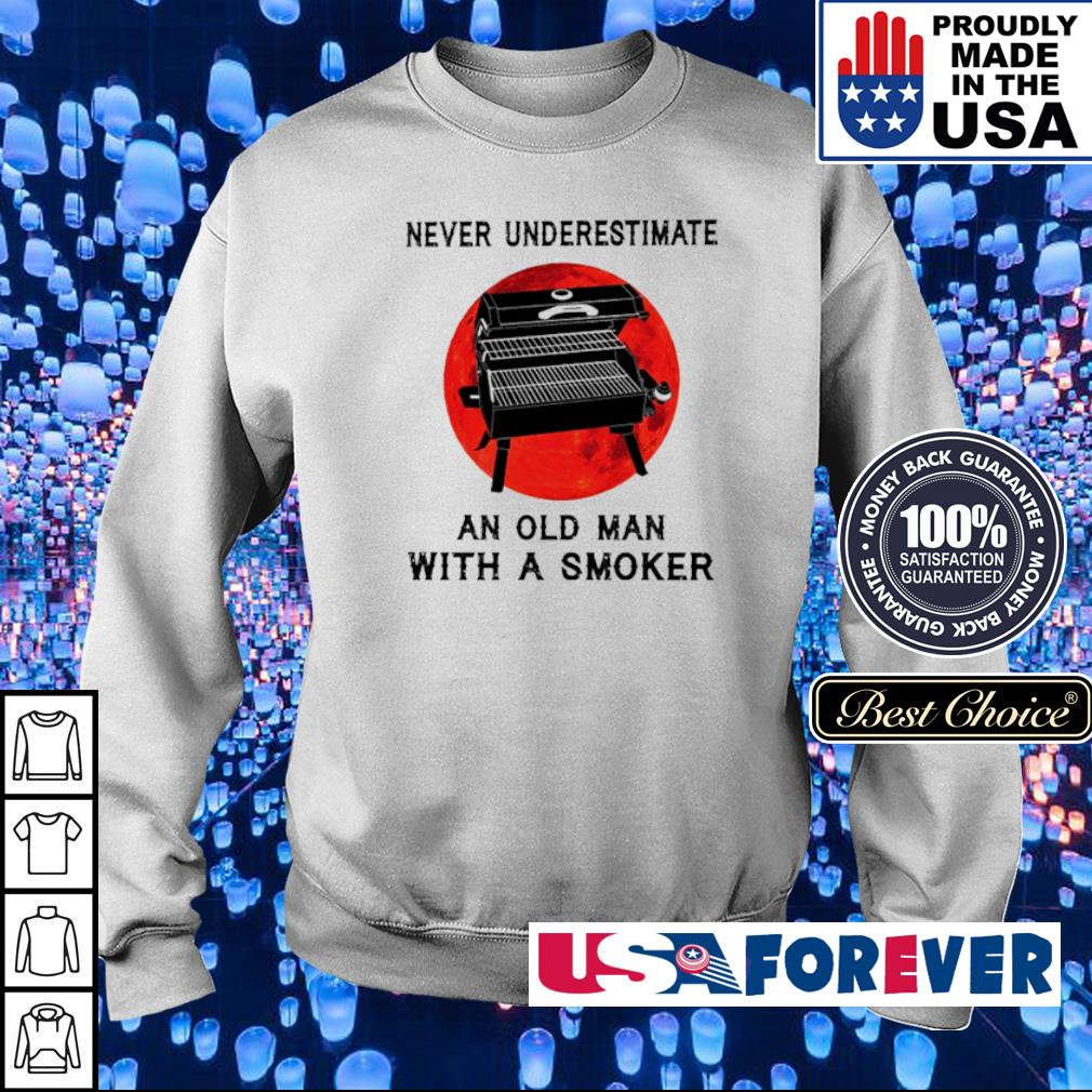 Never underestimate an old man with a smoker s sweater