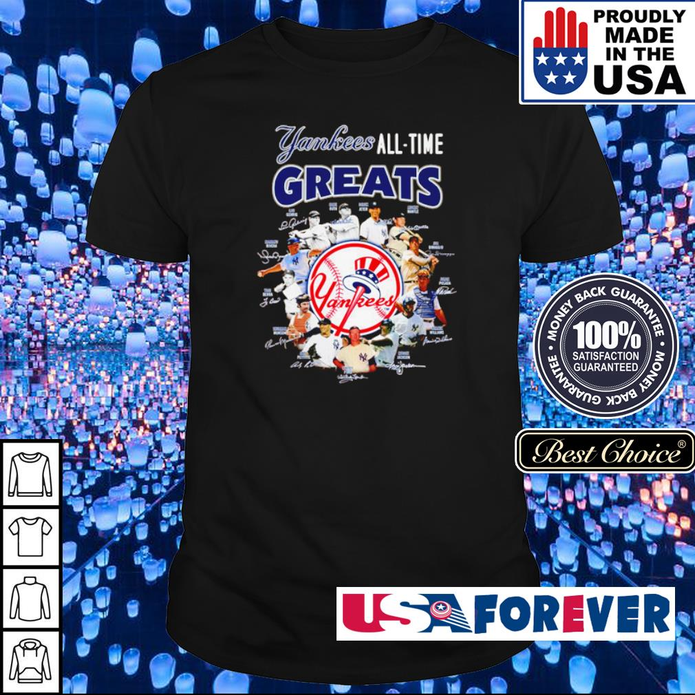 New Yorks Yankees All-Time Greats shirt