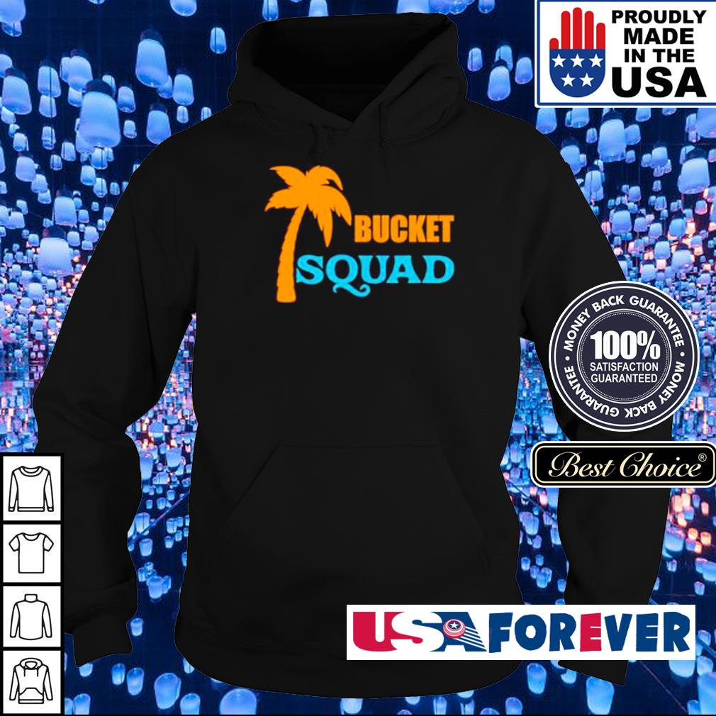 Official Bucket Squad s hoodie