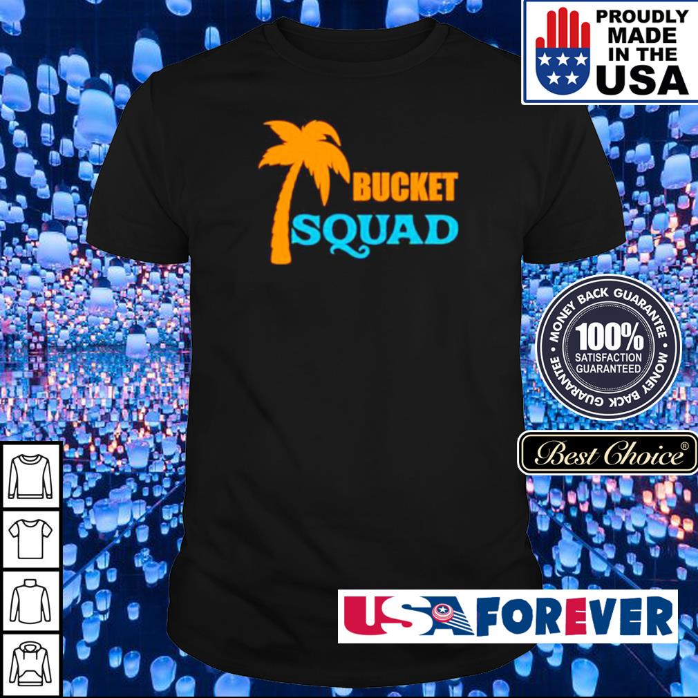 Official Bucket Squad shirt