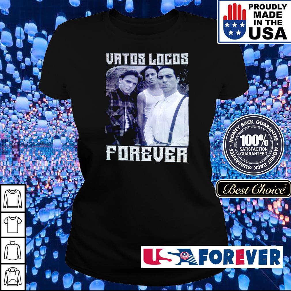 Official Vatos Locos Forever s ladies