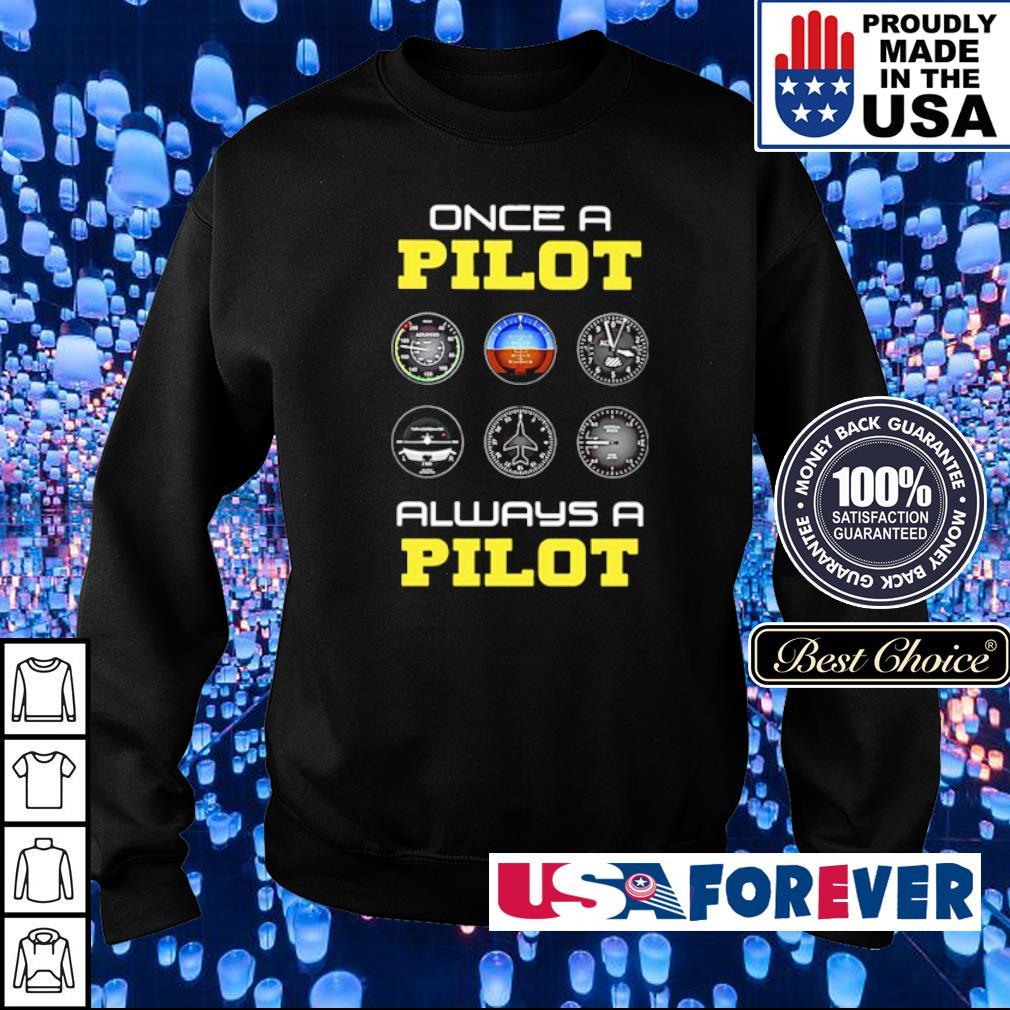 Once a Pilot always a Pilot s sweater