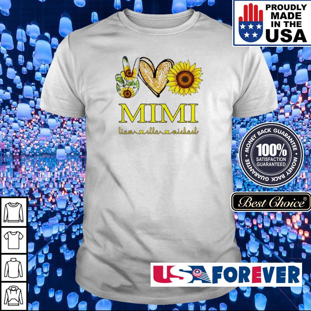 Peace love sunflower Mimi Liam and Ella Michael shirt