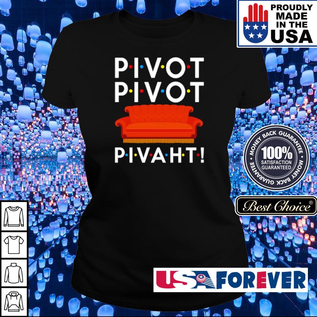 Pivot Pivot Pivaht Friends TV Show s ladies