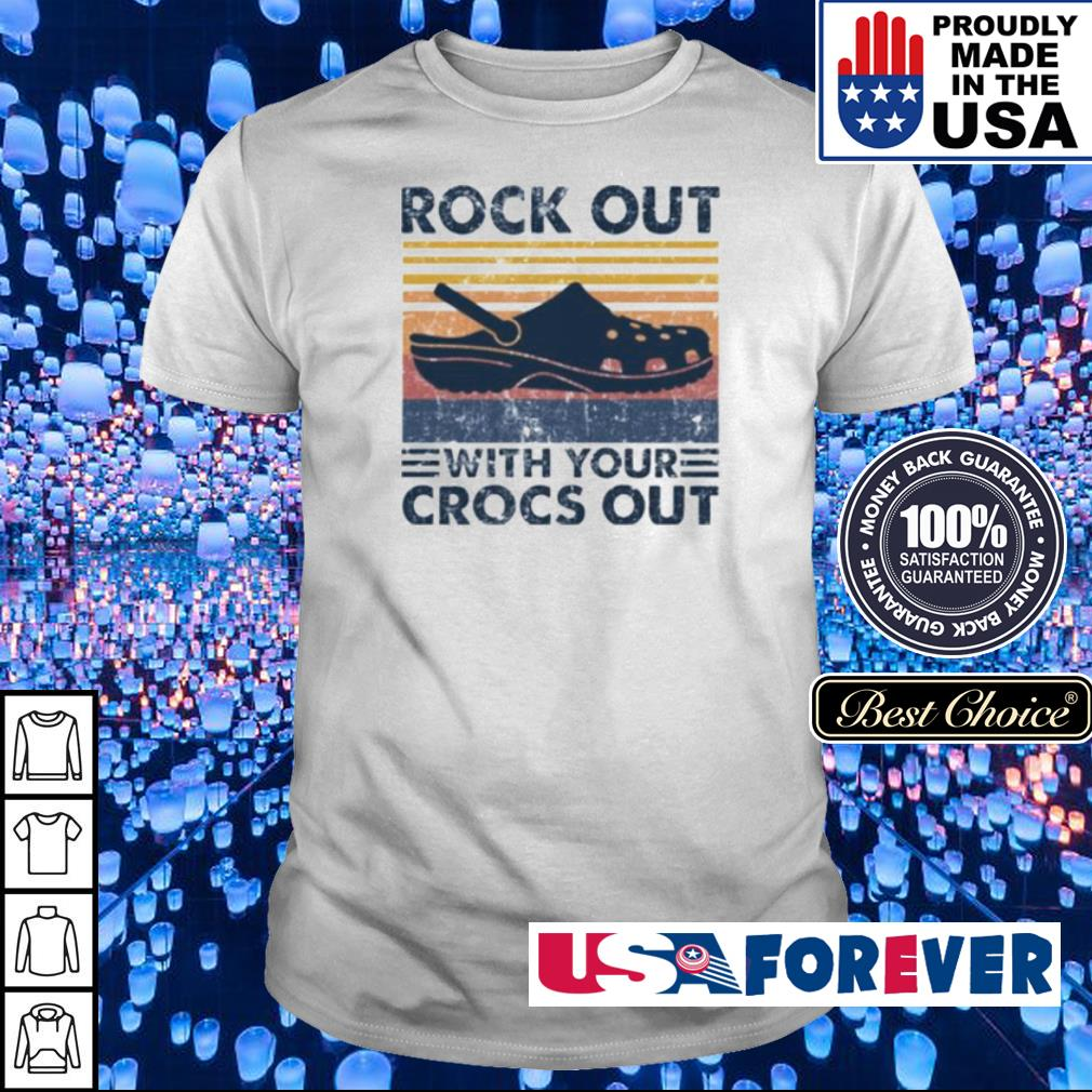 Rock out with your crocs out vintage shirt