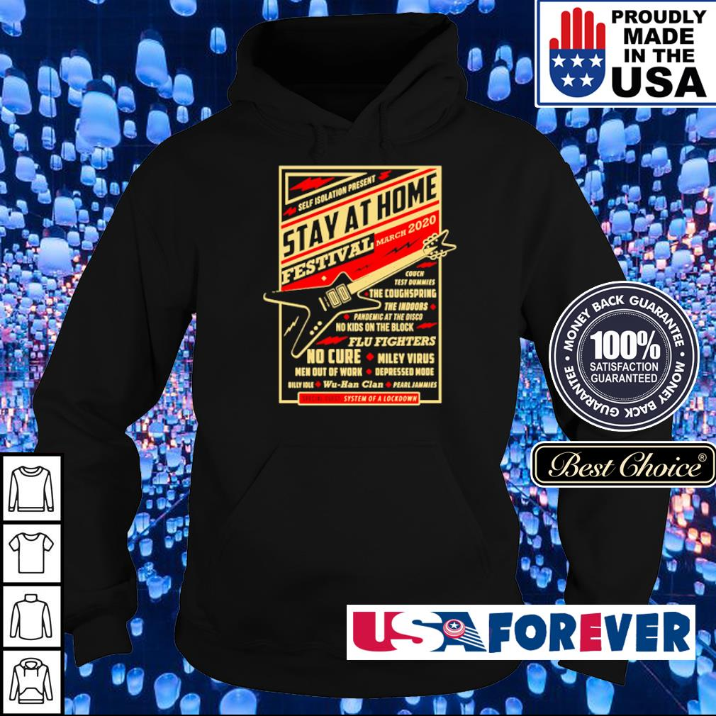 Self isolation present stay at home festival march 2020 s hoodie
