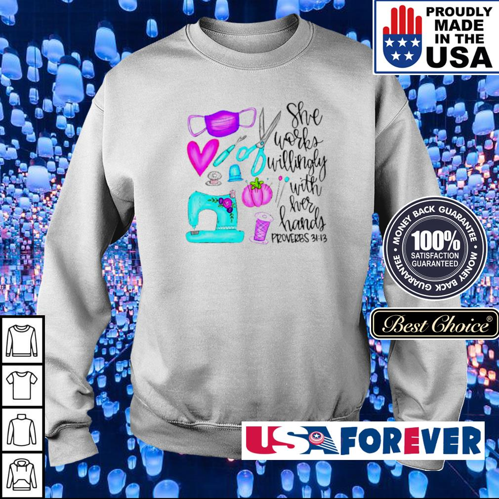 She works willingly with her hands proverbs s sweater