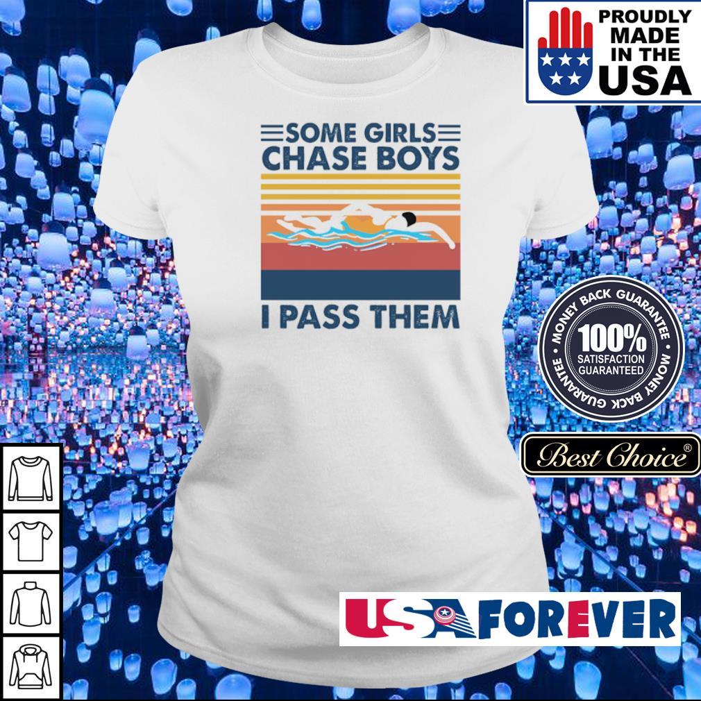 Some girls chase boys I pass them vintage s ladies