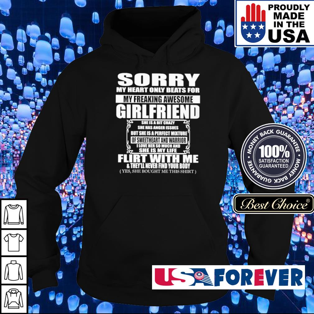 Sorry my heart only beats for my freaking awesome girlfriend s hoodie