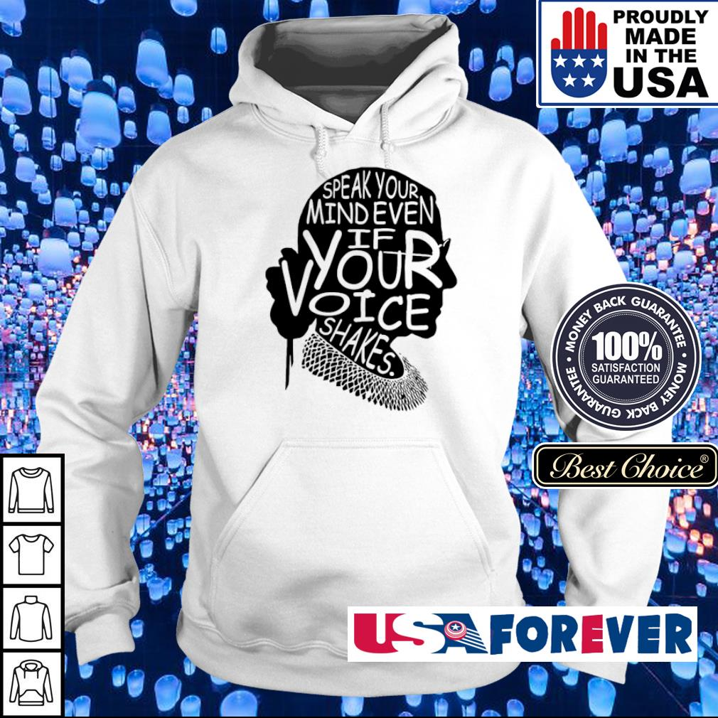 Speak your mind even if your voice shakes s hoodie