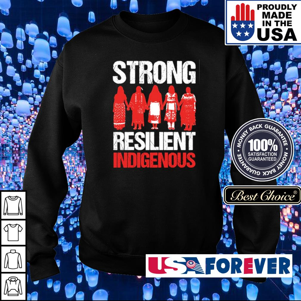 Strong Resilient Indigenous s sweater