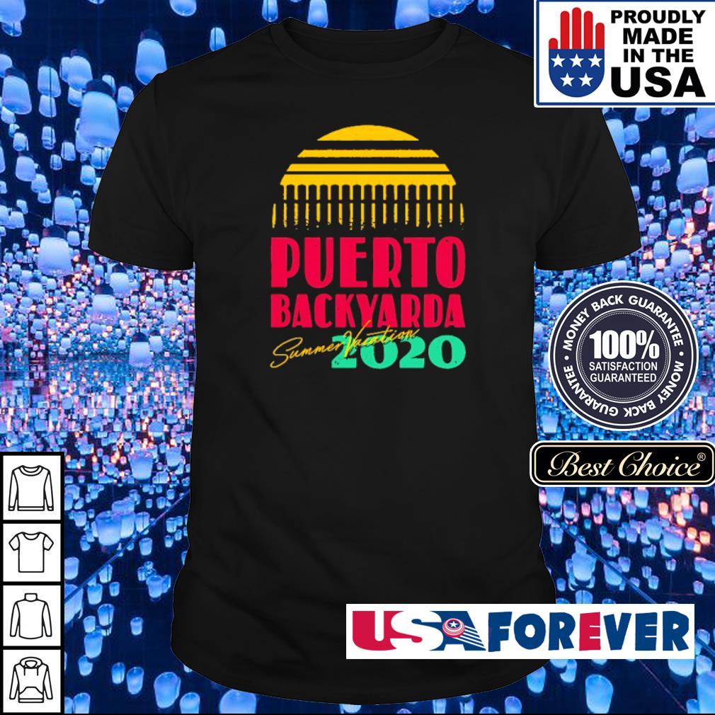 Summer Vacation Puerto backyarda 2020 shirt