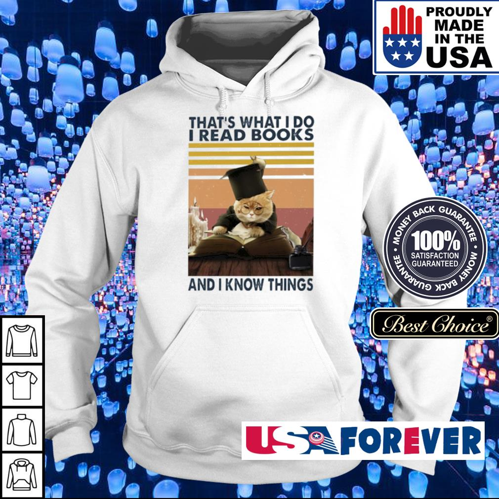 That's what I do I read books and I know things s hoodie