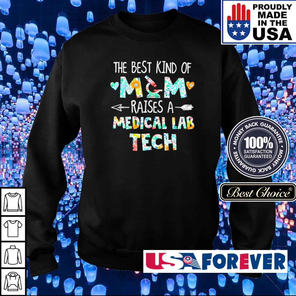 The best kind of mom raises a Medical Lab Tech s sweater