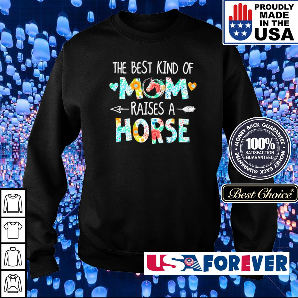The best kind of mom raises an Horse s sweater