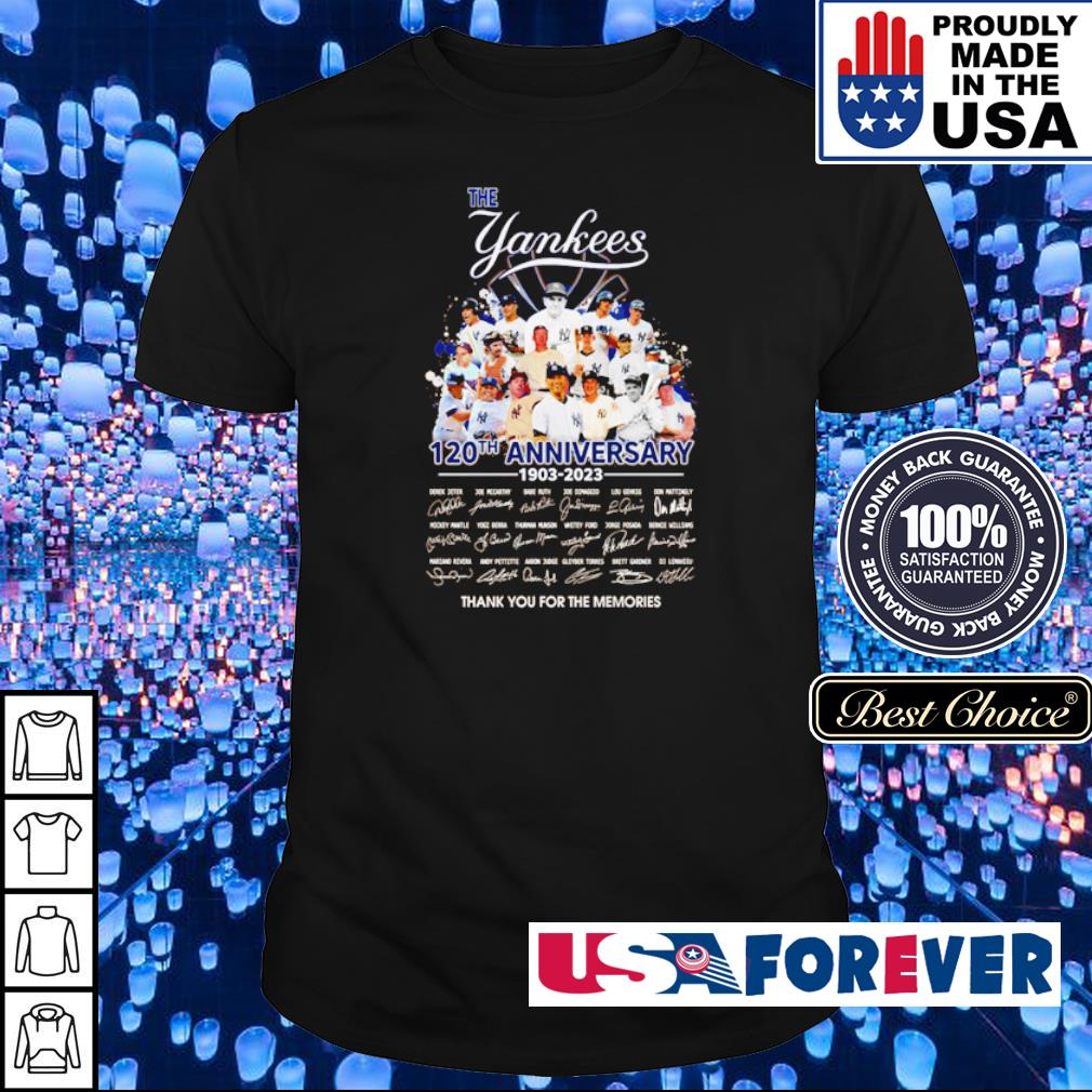 The Yankees 120th anniversary thank you for the memories shirt