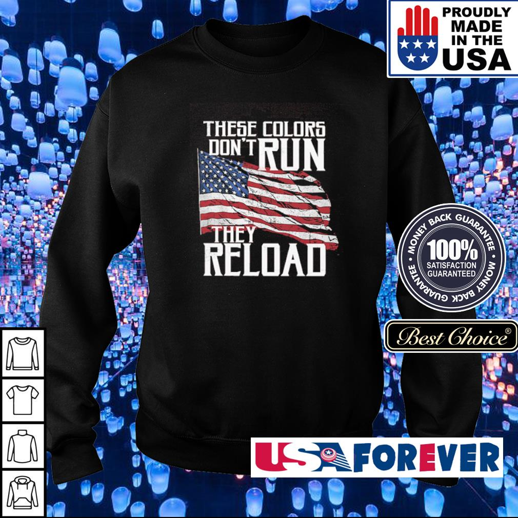 These colors don't run they reload s sweater