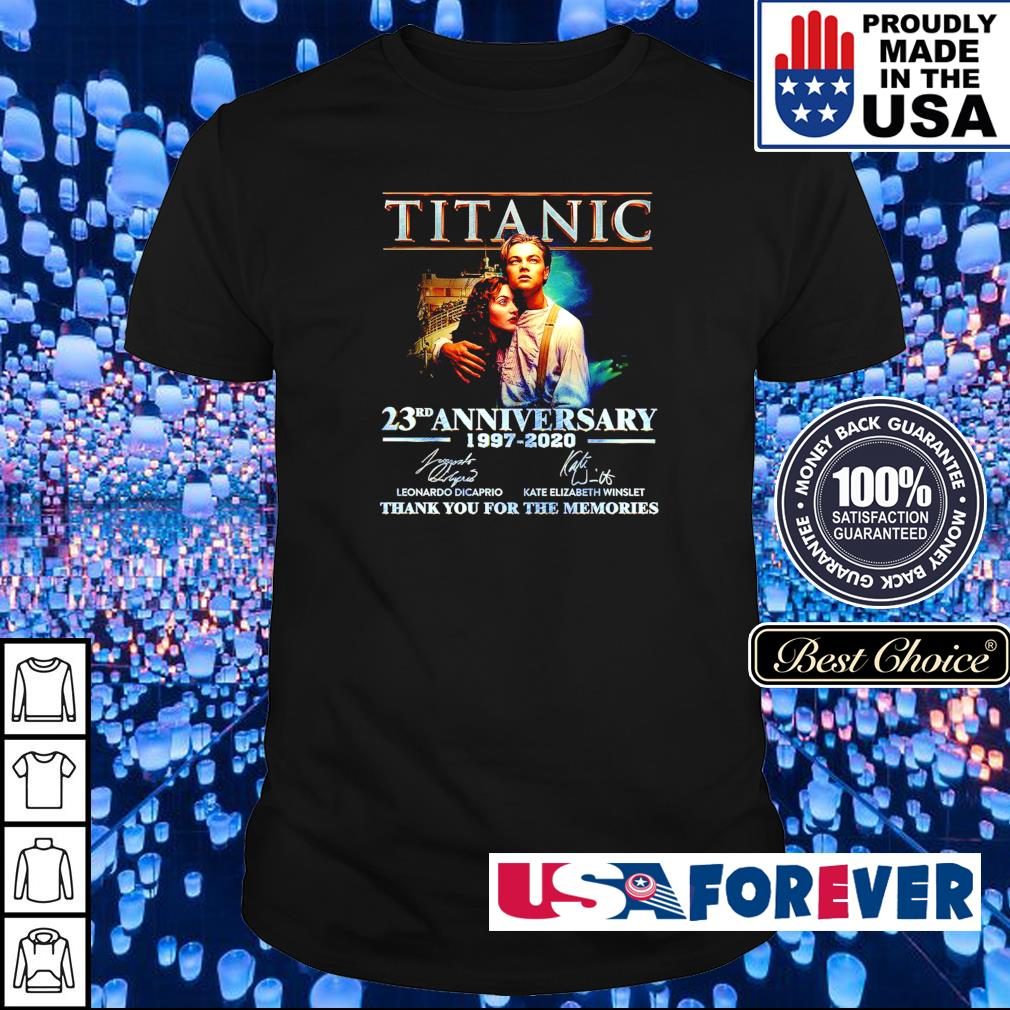 Titanic 23rd anniversary 1997-2020 thank you for the memories shirt