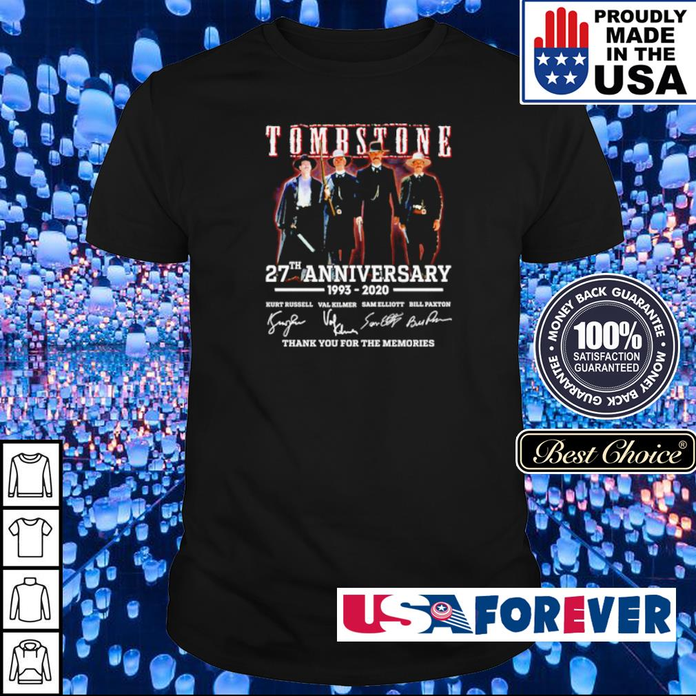 Tombstone 27th anniversary thank you for the memories shirt