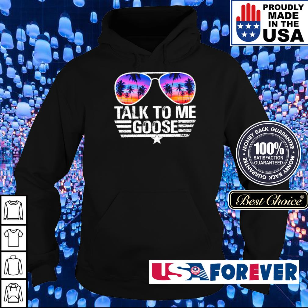 Top Gun talk to me goose s hoodie