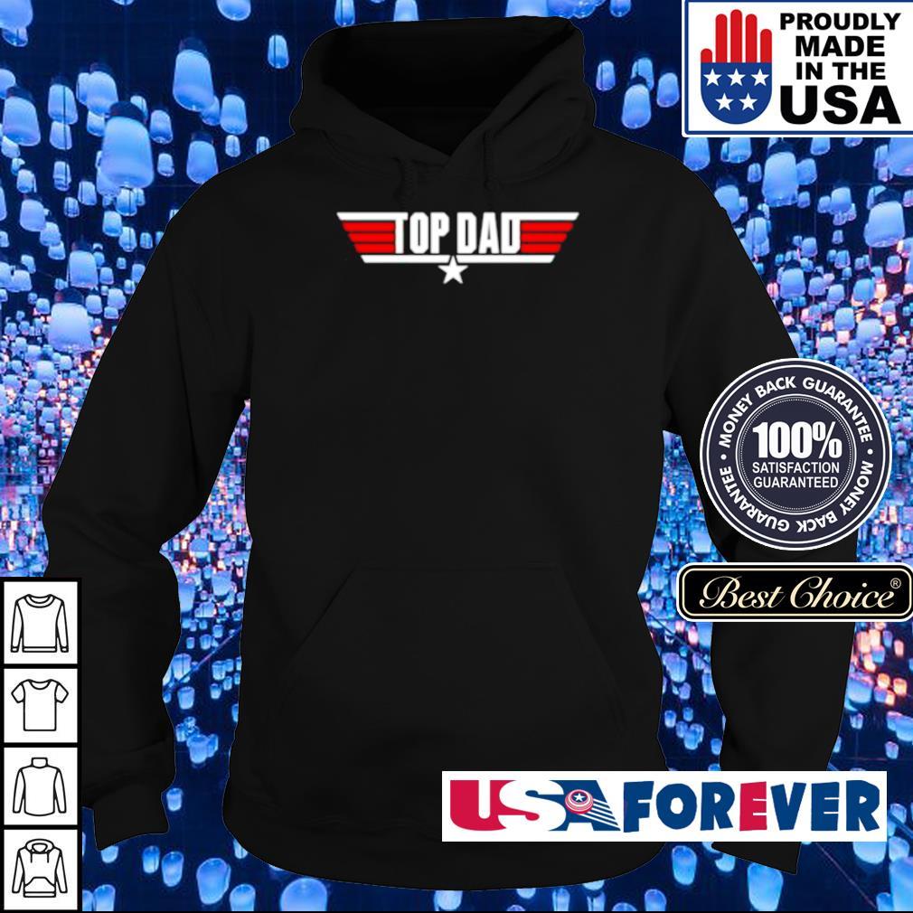 Top Gun Top Dad s hoodie