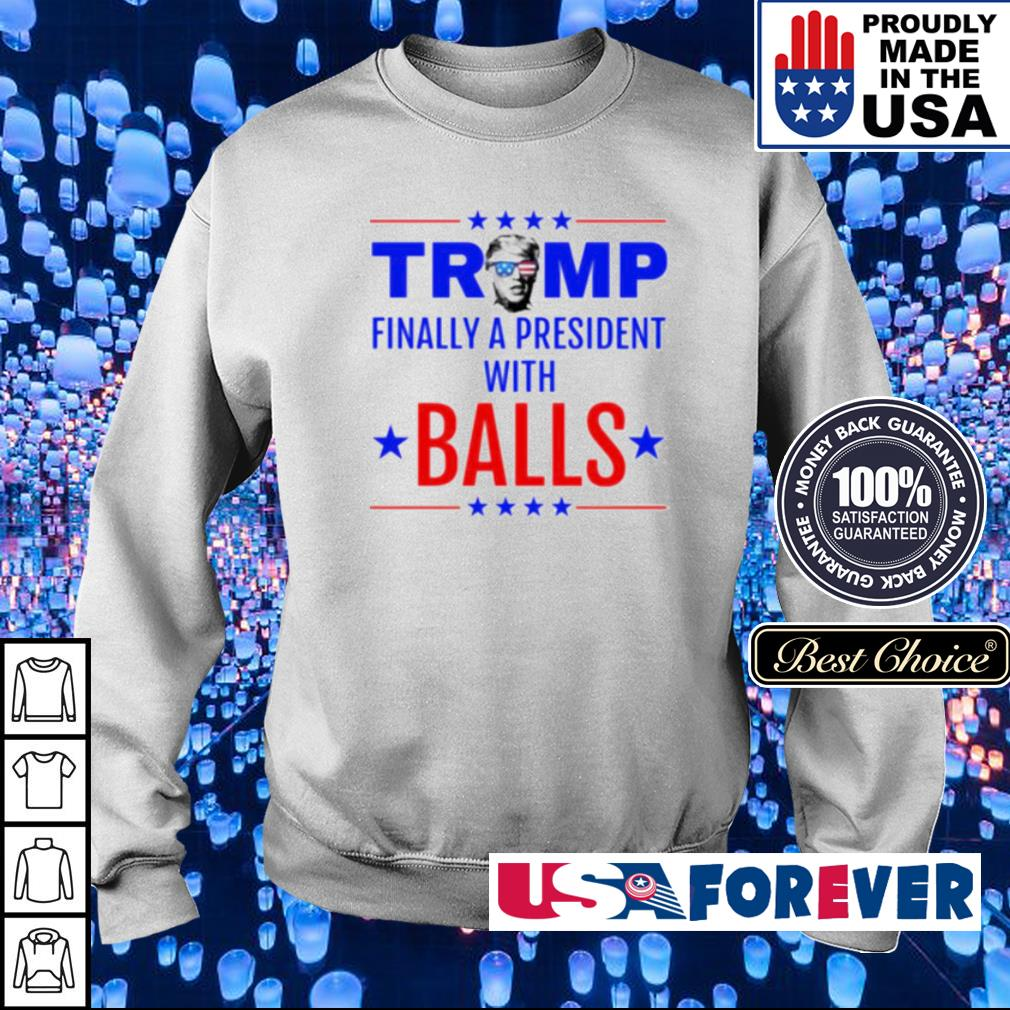Trump finally a president with Balls s sweater