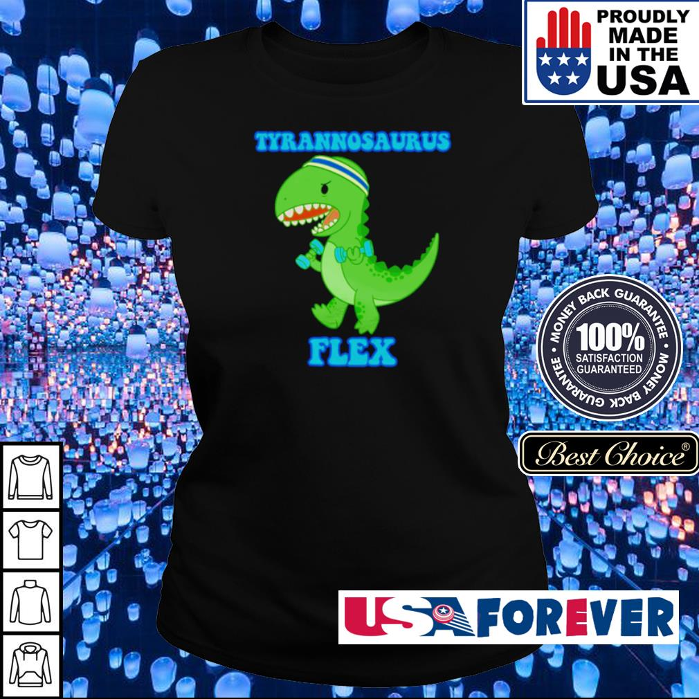 Tyrannosaurus Flex s ladies