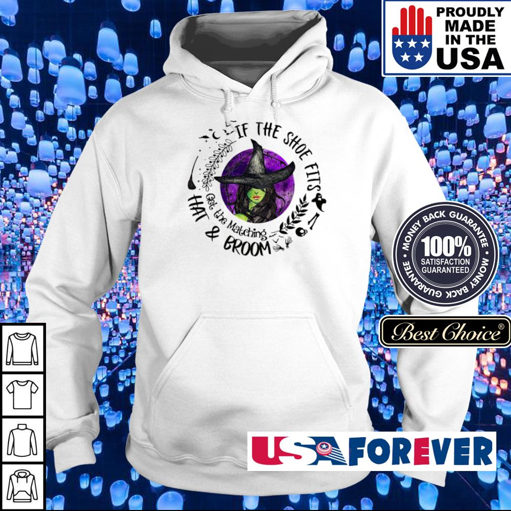 Witch if the shoe fits got the matching hai and broom s hoodie