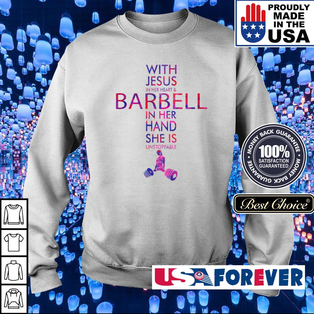 With Jesus in her heart and barbell in her hand she is unstopable s sweater