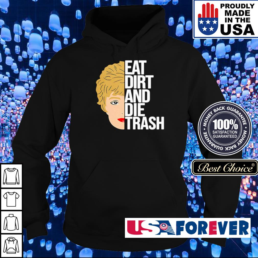 Zinko Eat Dirt And Die Trash s hoodie