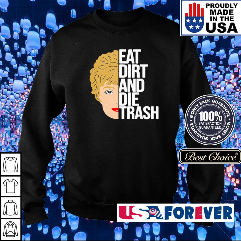 Zinko Eat Dirt And Die Trash s sweater