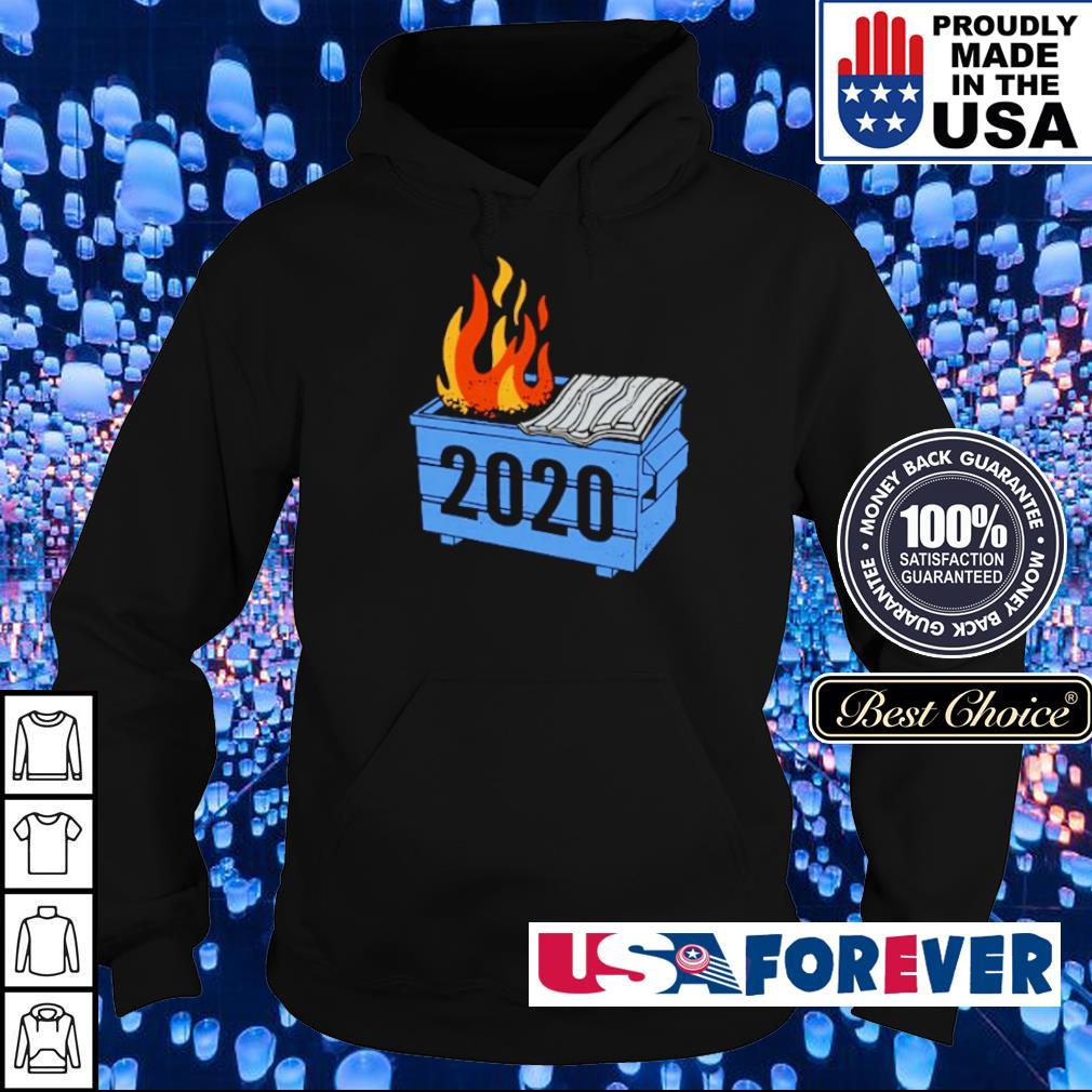 2020 Dumpster On Fire s hoodie