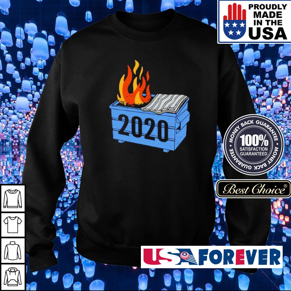 2020 Dumpster On Fire s sweater