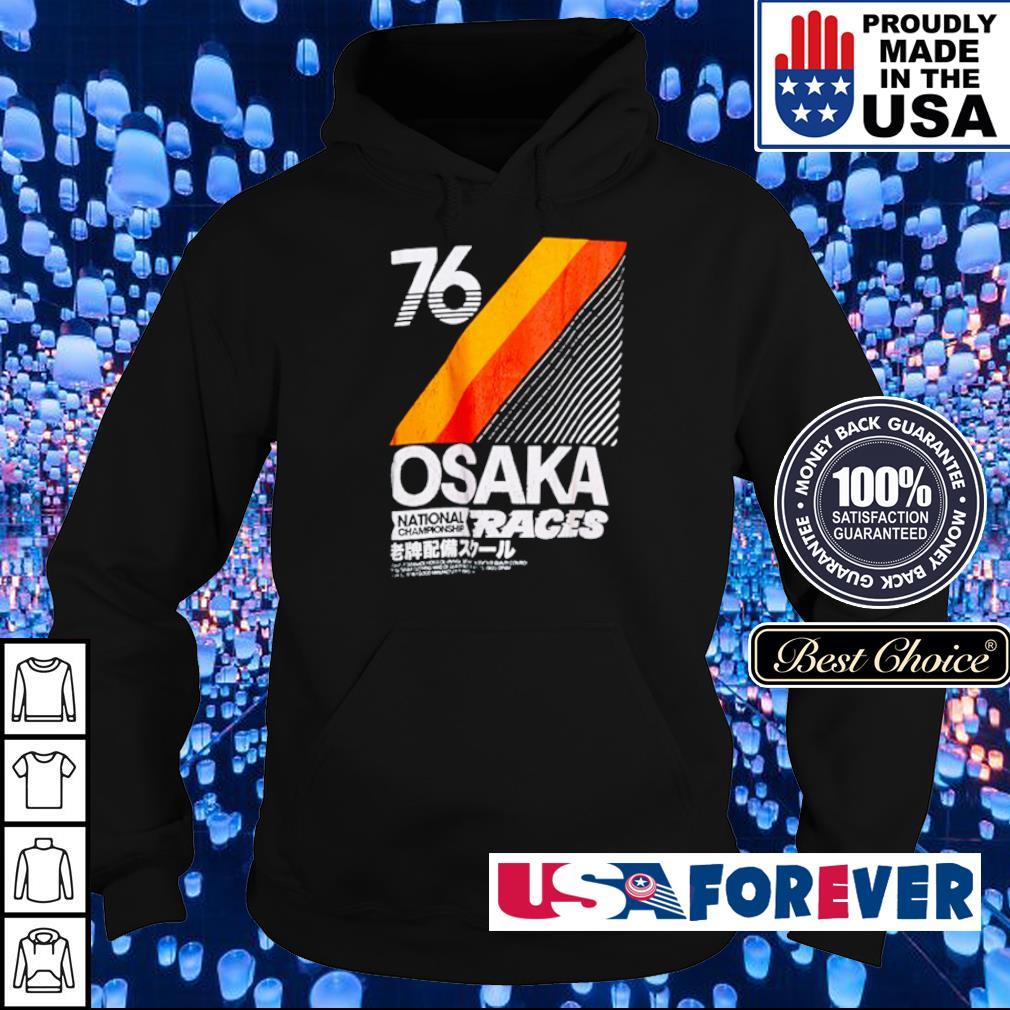 76 Osaka NationalChampionship Races s hoodie