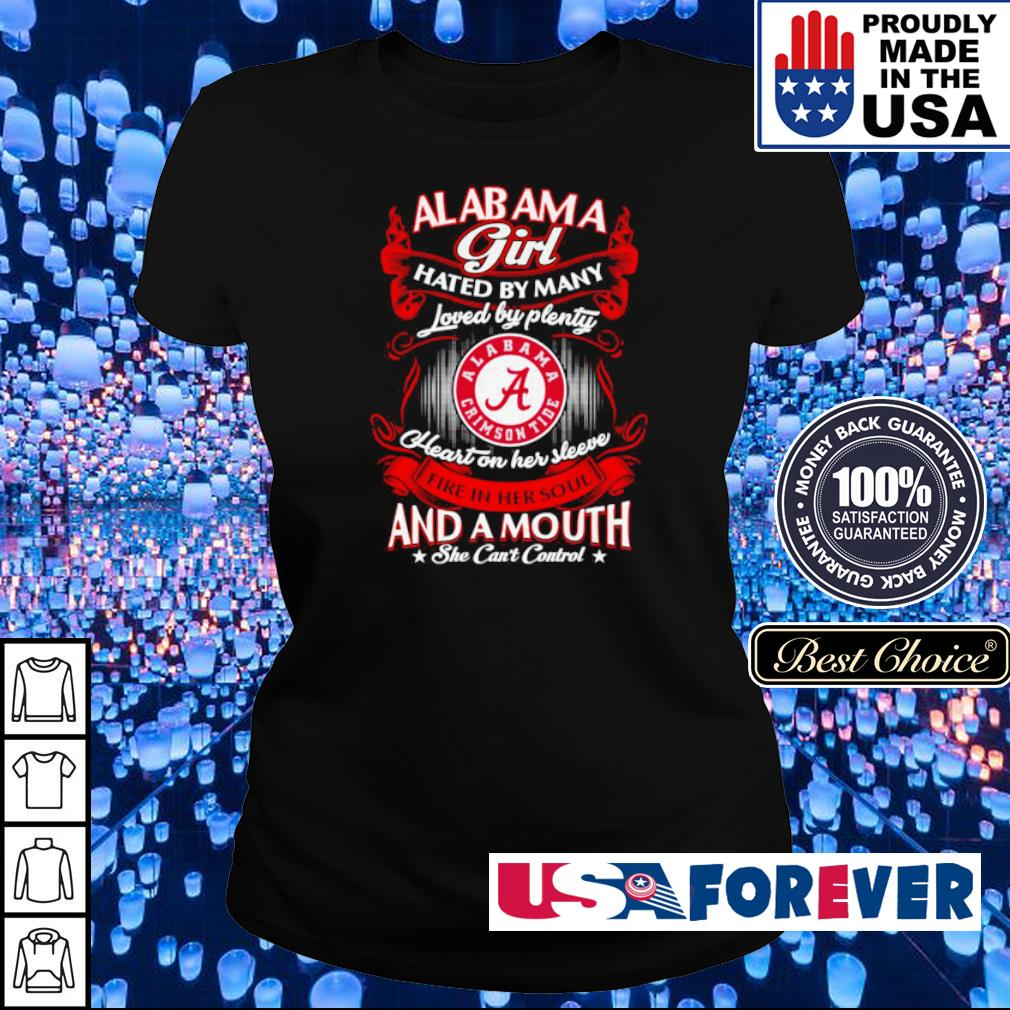Alabama Cimson Tide hated by many loved by plenty heart on her sleeeve s ladies