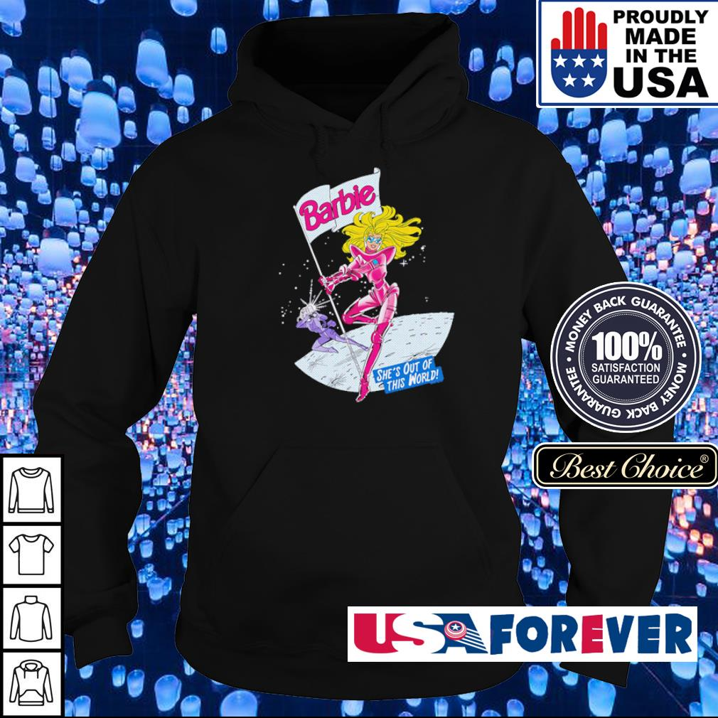 Barbie she's out of this world s hoodie