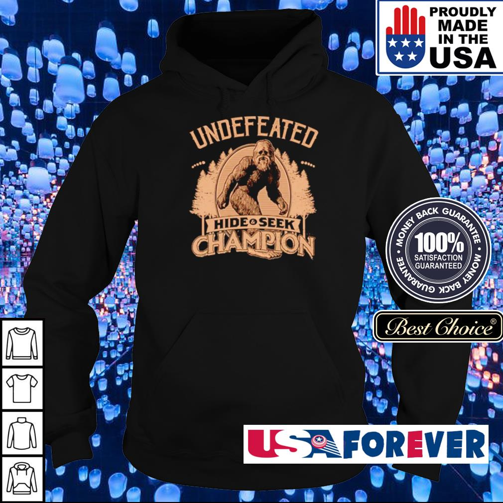 Big Foot Undefeated hide and seek champion s hoodie