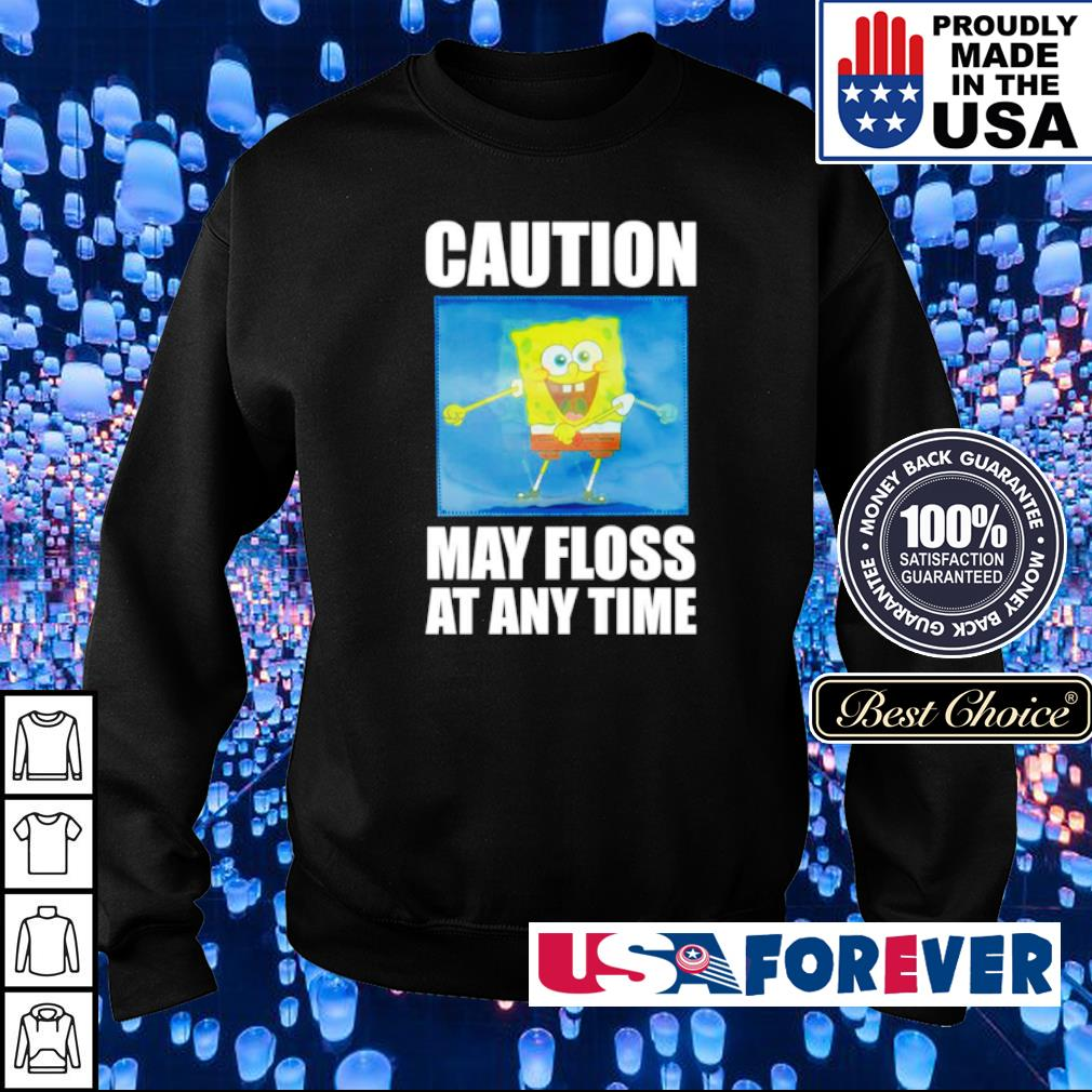 Caution may floss at any time s sweater