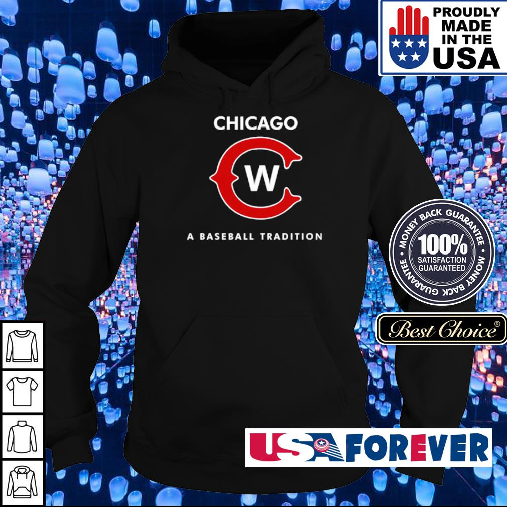 Chicago Cubs a baseball tradition s hoodie