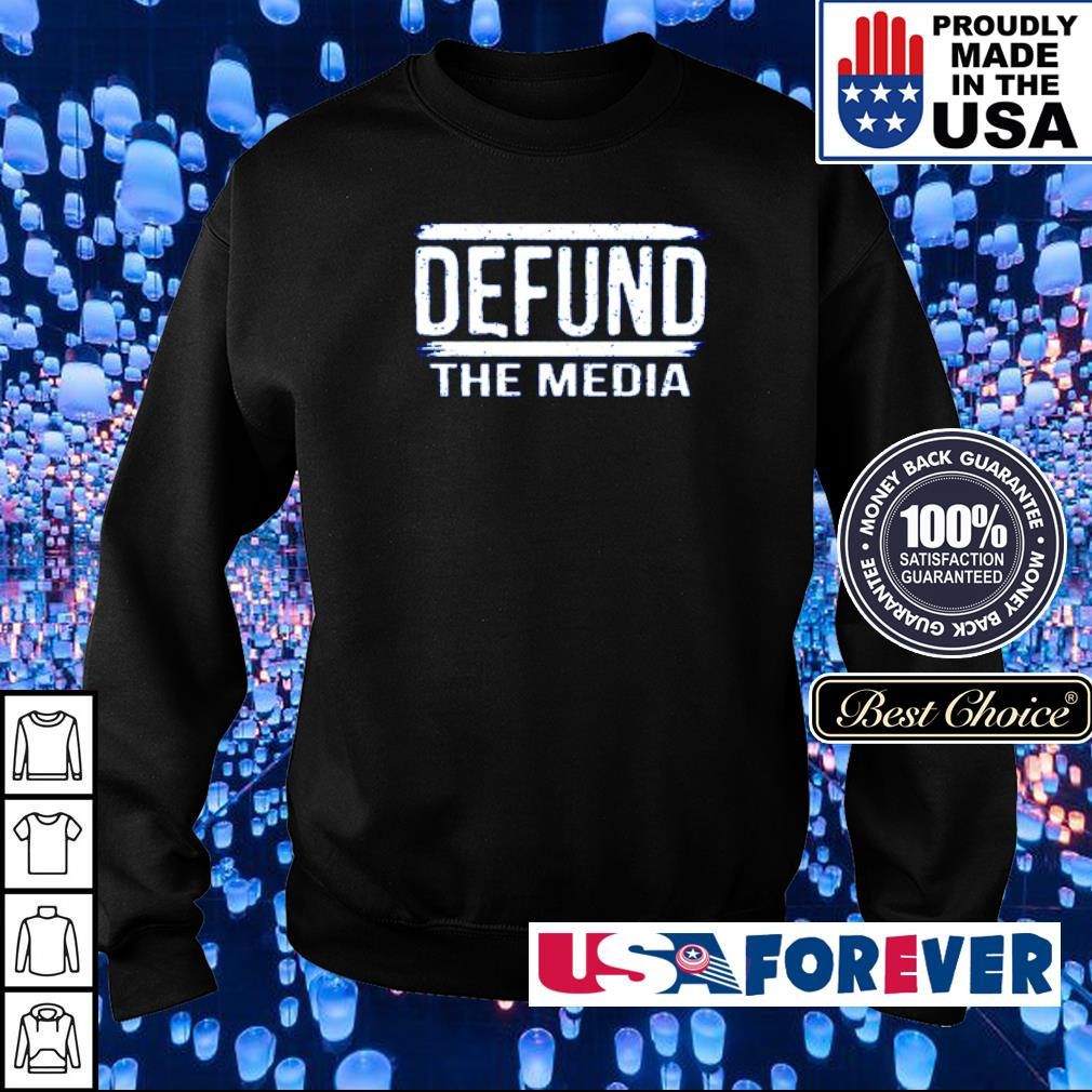 Defund The Media s sweater