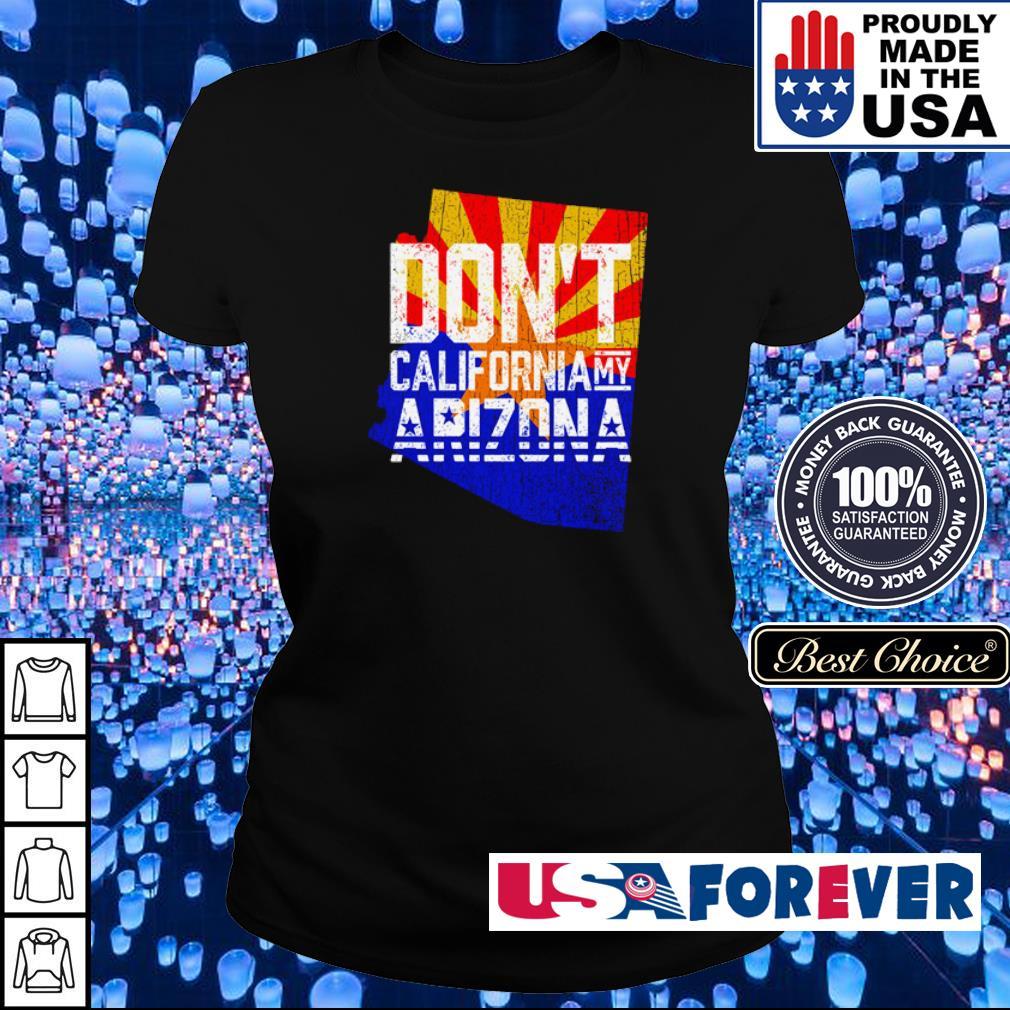 Don't California my Arizona s ladies